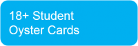 18+ Student Oyster Cards